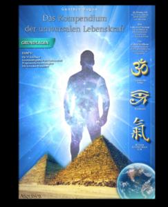 Das Kompendium der universalen Lebenskraft - Band 1